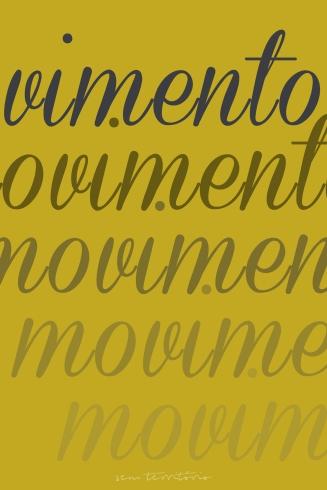 """""""Movimento."""""""